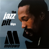The Jazz Pit Vol.7 : The Jazz Pit digs Motown