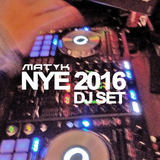 NYE 2016 DJ Set by MAT K