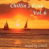 Chillin 2 Zouk Vol.6 by LionX