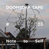 Doomsday Tape #03.