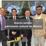 Acervo sonoro, patrimonio cultural de México