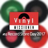 Vinylmissionen #52 Record Store Day 2017