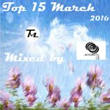 March 2016 Top 15 TML (Mixed by Astraroth)