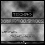 Olivier Moriniere & Jay O'MeL  Techno Collaboration
