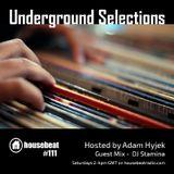 Underground Selections #111 DJ Stamina Guest Mix
