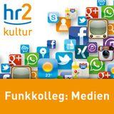 Funkkolleg: Medien - 03/23 - Ende der Privatheit? - Datenexhibitionismus und Selbstvermarktung