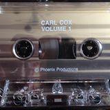 Carl Cox – Phoenix Productions – Volume 1 1993 (Side A)
