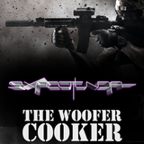 SIXFOOTUNDA - THE WOOFER COOKER
