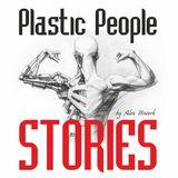 Plastic People Stories #008