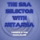 The SRA Selector with Netanya: Episode 3