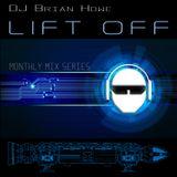 LIFT OFF (episode 2) open format high energy dance mix
