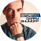 Outcast 003 – Garry Shumoff (May, 2016)
