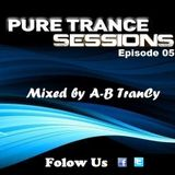 Pure Trance Sessions [Episode 05]