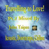 John Tsipas - Travelling to Love! Pt.2Mix