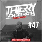 Thierry von der Warth -  Radio Show #47