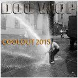 DJ DOO WOP COOLOUT 2015