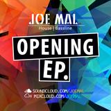 Joe Mal: Opening EP | 2018 House + Bassline | (ft. Holy Goof, Darkzy + Chris Lorenzo)