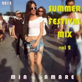 Summer Festival Mix 2015 Vol 2 by Mia Amare