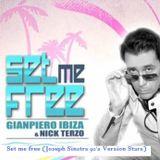 Gianpiero Ibiza & Nick Terzo - Set me Free