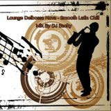 Lounge Delbossa Nova - Smooth Latin Chill Mix By DJ Backy
