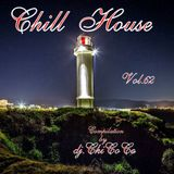 """""Chill House"""" Vol.62 Compilation by dj.ChiCoCo"