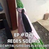 Redes Sociais, ou o Capitalismo das Plataformas