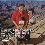 Music ForTourist Invite Dylan Julien - 10 Octobre 2016
