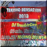 >TECHNO SENSATION 2013< DJ TroubleDee Techno Session 60 min.Timeline LIVE Set