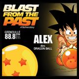 Blast from the Past #10 [12/06/2019] ITW Alex des Dragon Ball