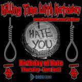 12/15/16 - Killing Time With Hatewar on Los Anarchy Radio - Hatewar's Birthday Special