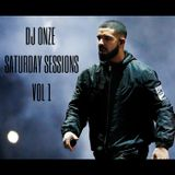 Saturday Sessions// 20th Jan// DJ ONZE// VOL 1