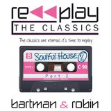 Replay the Classics...Soulful House 2