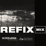 @Wireless_Sound - REFIX Mix (The Warm Up Set) (Hip Hop & R&B)