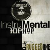 DMecca presents Hip Hop Instrumental Mix by DJ Rugged One