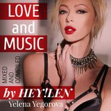 LOVE AND MUSIC By HEY!LEN 2018