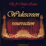 DJ Matt Rouse || Widescreen 4: Resurrection