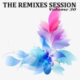 The Remixes Session - Volume 30