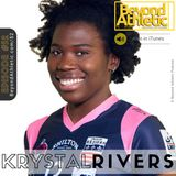 #52 From 'Never Going To Walk' To #1 Pro Scorer In France with Krystal Rivers