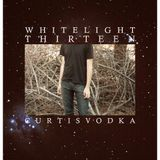 White Light 13 - Curtis Vodka