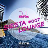 DJ MATUYA - SIESTA LOUNGE #007