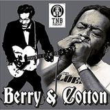 TUESDAY NIGHT BLUES SPECIAL BERRY & COTTON
