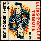 Hot Roddin' 2+Nite -Elvis Week - Ep 376 - 08-11-18