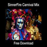 SinnerFire - Carnival DNB Mix