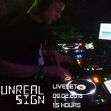 Unreal Sign - Liveset (09.02.2018)