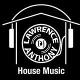 dj lawrence anthony new house mix 167