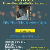 Tues 31Dec2019 The Fun House Show Live (Thankful 4 Life N Music)