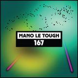 Mano Le Tough - Dekmantel Podcast 167