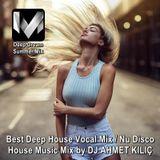 Miranda Music Summer Mix 2016 ★ Deep House Vocal / Nu Disco / House Music ★ Mix by DJ AHMET KILIÇ