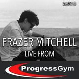 Frazer Mitchell - Live DJ Set from Progress Gym, Yeovil 26.09.18