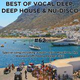 Best Of Vocal Deep, Deep House & Nu-Disco #62 - 10/08/2019